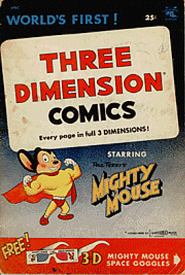 The familiar cardboard 3D glasses with red and green lenses were included in special editions of comic books like this one in 1953 and 1954 featuring pages printed to be viewed in 3D.