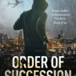 Gripping Order of Succession, a novel thriller